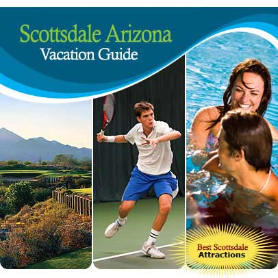 Vacation Guide For Scottsdale, Arizona