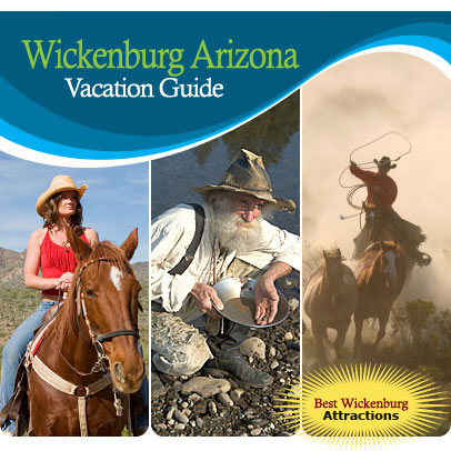 Wickenburg Arizona Vacation Guide